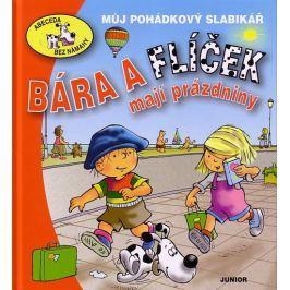 Bešťáková Eva: Bára a Flíček mají prázdniny - Můj pohádkový slabikář