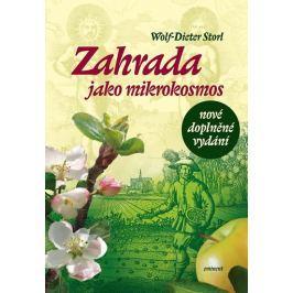 Storl Wolf-Dieter: Zahrada jako mikrokosmos