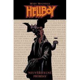 Mignola Mike: Hellboy - Neuvěřitelné příběhy