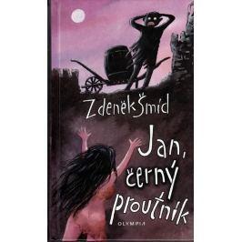 Šmíd Zdeněk: Jan, černý proutník