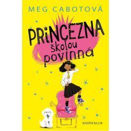 Cabotová Meg: Princezna školou povinná
