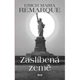 Remarque Erich Maria: Zaslíbená země
