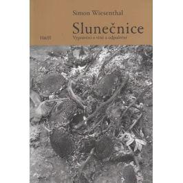 Wiesenthal Simon: Slunečnice - Vyprávění o vině a odpuštění