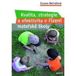 Bečvářová Zuzana: Kvalita, strategie a efektivita řízení v MŠ