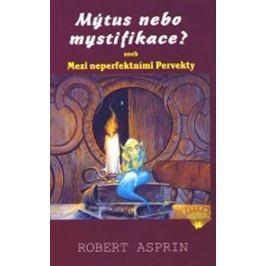Asprin Robert: Mýtus nebo mystifikace? aneb Mezi neperfektními Pervekty