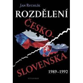 Rychlík Jan: Rozdělení Československa 1989-1992