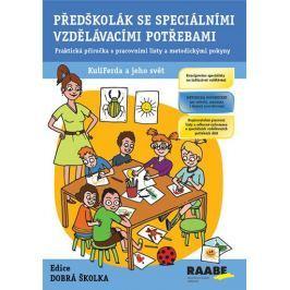 Kendíková Jitka: Předškolák se speciálními vzdělávacími potřebami