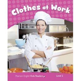 Erocak Linnette: Level 2: Clothes at Work CLIL