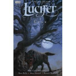 Carey Mike, Gross Peter,: Lucifer 9 - Crux