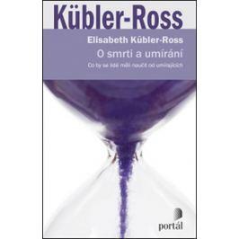 Kübler-Ross Elisabeth: O smrti a umírání