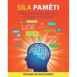 Powell Michael: Síla paměti - Fakta a hádanky, jež oživí a zlepší vaši paměť