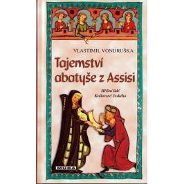 Vondruška Vlastimil: Tajemství abatyše z Assisi - Hříšní lidé Království českého