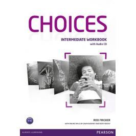 Fricker Rod: Choices Intermediate Workbook & Audio CD Pack