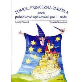 Pánková Jarmila, Bernardová Veronika: Pomoc, princezna zmizela aneb pohádkové opakování pro 1 třídy