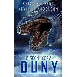 Herbert Brian, Anderson Kevin J.,: Píseční červi Duny