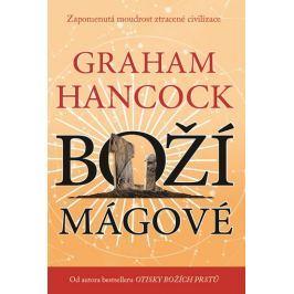 Hancock Graham: Boží mágové