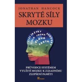 Hancock Jonathan: Skryté síly mozku