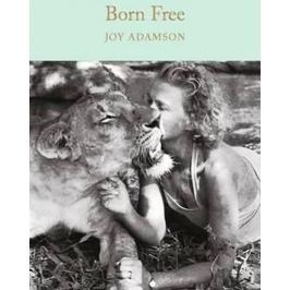 Adamsonová Joy: Born Free : The Story of Elsa