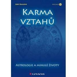 Hallová Judy: Karma vztahů - Astrologie a minulé životy