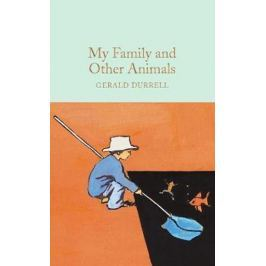 Durrell Gerald: My Family and Other Animals