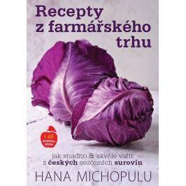 Michopulu Hanka: Recepty z farmářského trhu I. podzim-zima
