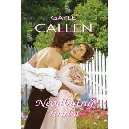 Callen Gayle: Neodbytný hrabě