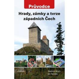 Brych Vladimír, Rendek Jan,: Hrady, zámky a tvrze západních Čech - Průvodce