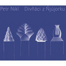 Nikl Petr: Divňáci z Ňjújorku