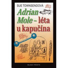 Townsendová Sue: Adrian Mole - léta u kapučína