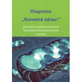 Blank Karl-Heinz: Diagnóza: Konečně zdráv