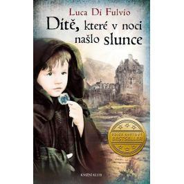 Di Fulvio Luca: Dítě, které v noci našlo slunce