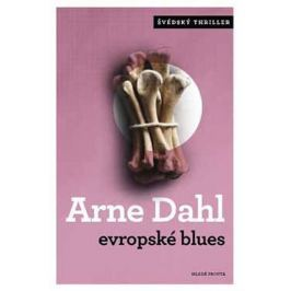 Dahl Arne: Evropské blues