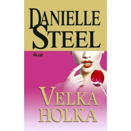 Steel Danielle: Velká holka