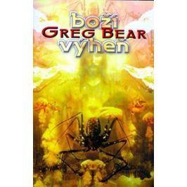 Bear Greg: Boží výheň
