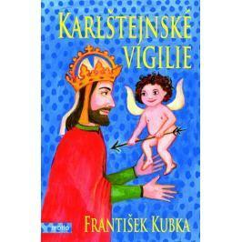 Kubka František: Karlštejnské vigilie
