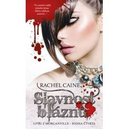 Caine Rachel: Upíři z Morganville 4 - Slavnost bláznů