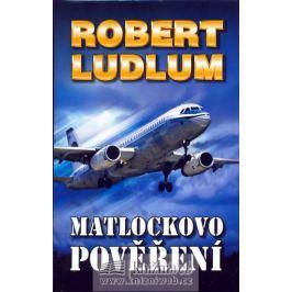 Ludlum Robert: Matlockovo pověření - 2. vydání