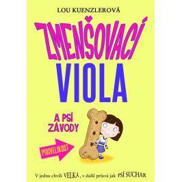 Kuenzlerová Lou: Zmenšovací Viola (2) a vzrůšo na psích závodech