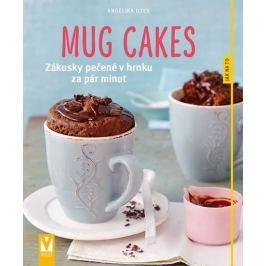 Iliesová Angelika: Mug cakes - Zákusky pečené v hrnku za pár minut