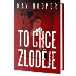 Hooper Kay: To chce zloděje