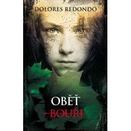 Redondo Dolores: Oběť bouři