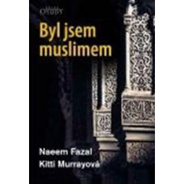 Fazal Naeem, Murrayová Kitti,: Byl jsem muslimem