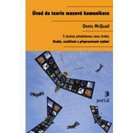 McQuail Denis: Úvod do teorie masové komunikace