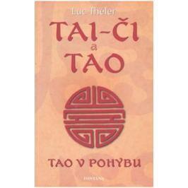 Théler Luc: Tai-či a Tao - Tao v pohybu