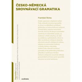 Štícha František: Česko-německá srovnávací gramatika