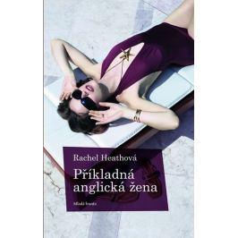 Heathová Rachel: Příkladná anglická žena