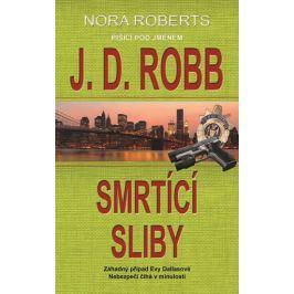 Robb J. D.: Smrtící sliby