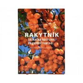 Rakytník - Zázračná rostlina, oranžový poklad... (Jiří Bajer)