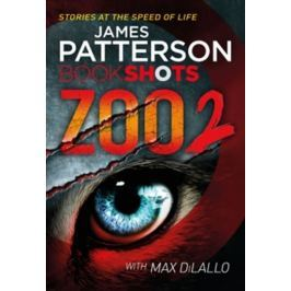 Patterson James: Zoo 2 : Bookshots