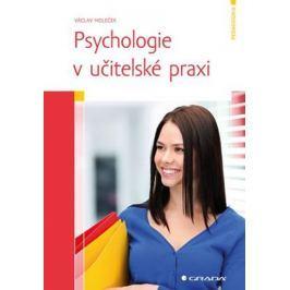 Holeček Václav: Psychologie v učitelské praxi